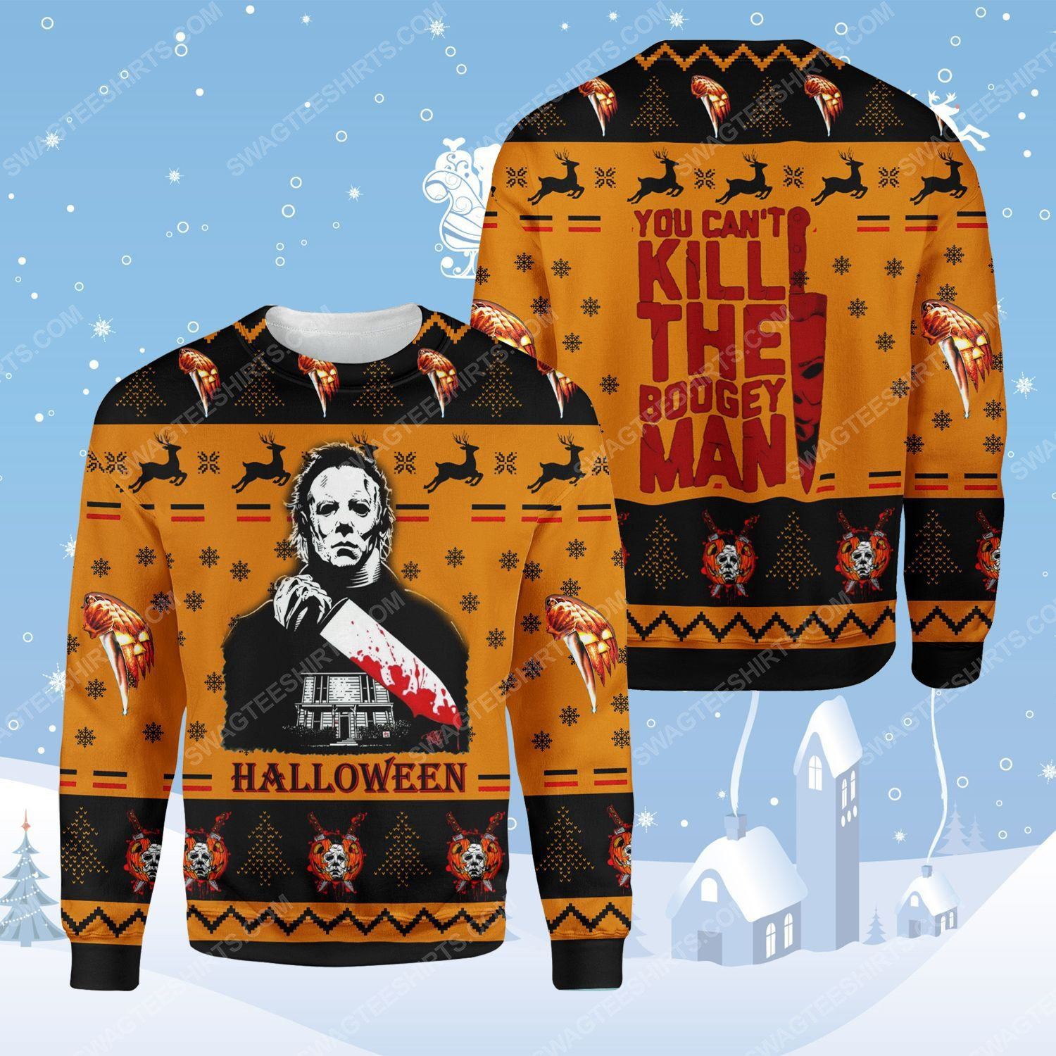 Halloween michael myers you can't kill the boogeyman ugly christmas sweater - Copy