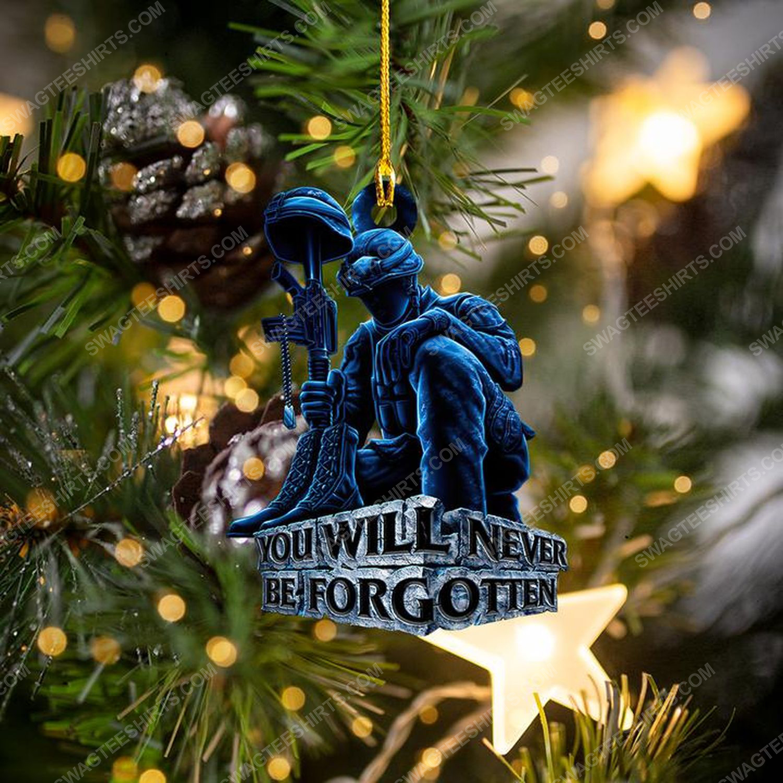 You will never be forgotten veteran christmas gift ornament